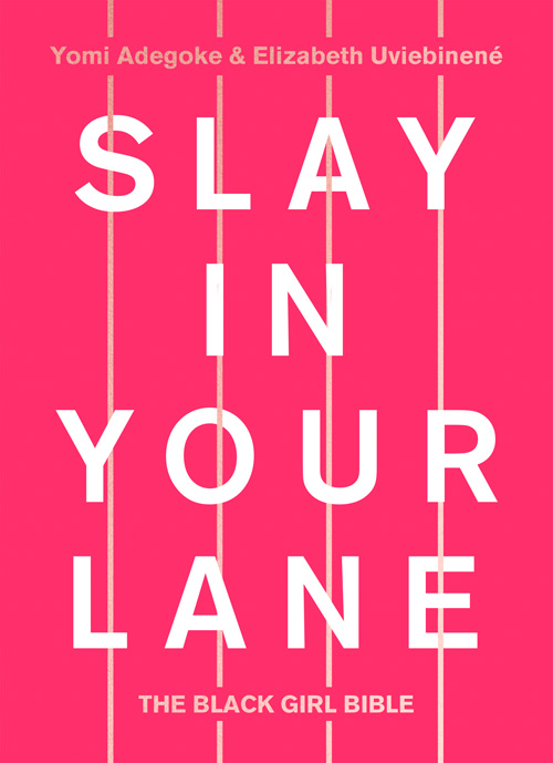 Book Review: Slay In Your Lane – REWRITE