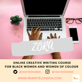 ZORA Online Creative Writing Course for Black Women & Women of Colour