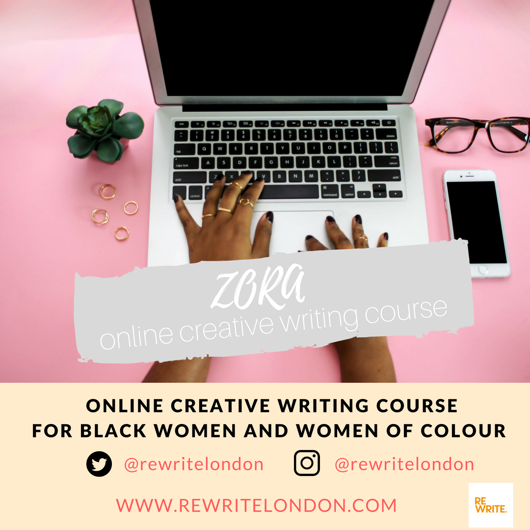 Zora Online Creative Writing Course For Black Women  Women Of  Zora Online Creative Writing Course For Black Women  Women Of Colour   Rewrite