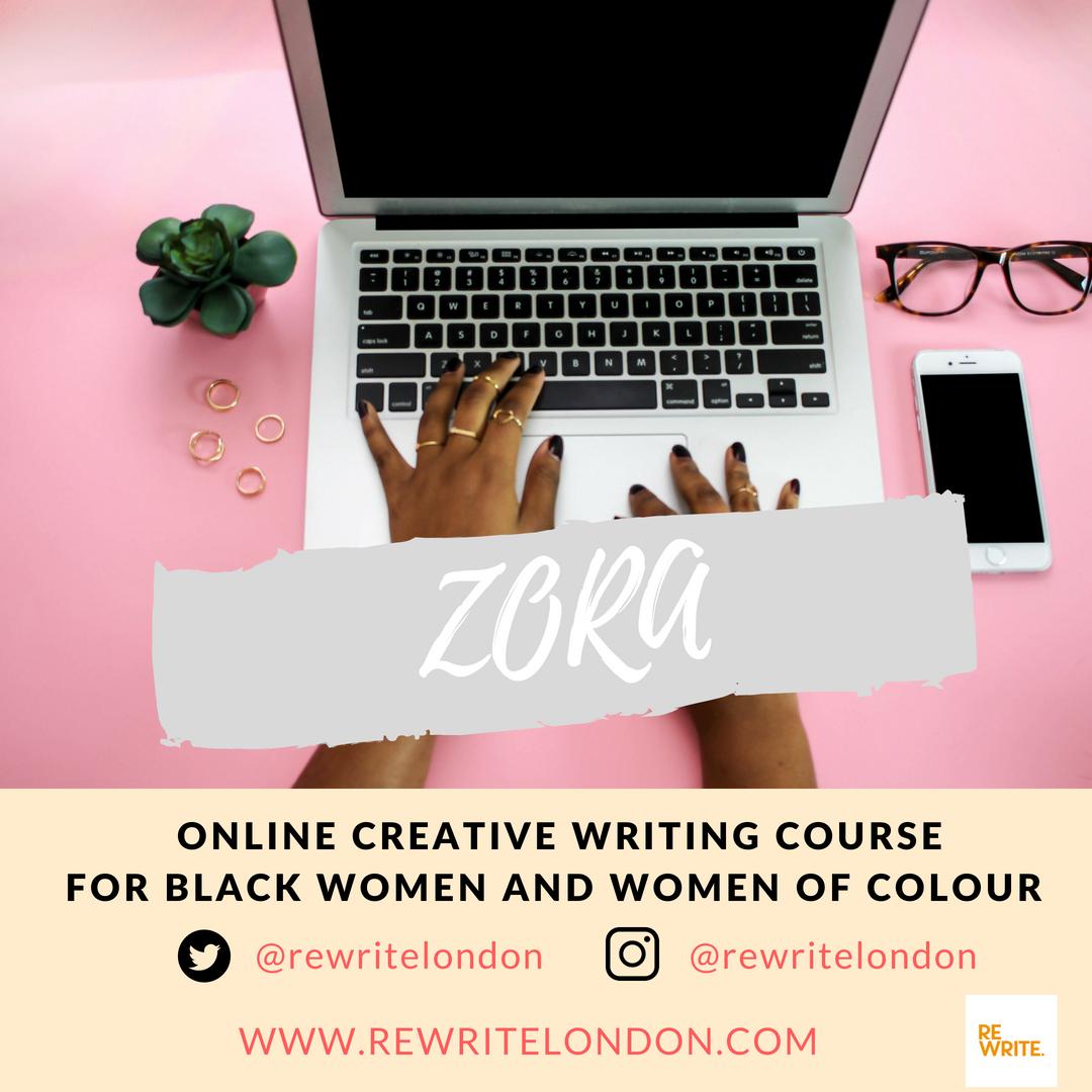 Zora Online Creative Writing Course For Black Women Women Of Colour
