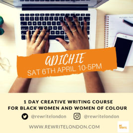 ADICHIE – 1 DAY INTENSIVE CREATIVE WRITING COURSE FOR BLACK WOMEN & WOMEN OF COLOUR